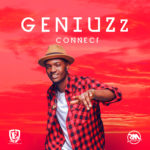 "Geniuzz – ""Connect"" + ""Firewood"" (Prod by Echo)"