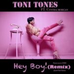 "Toni Tones – ""Hey Boy Remix"" f. Cynthia Morgan"