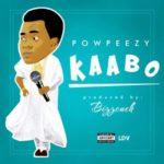 """Powpeezy – """"Kaabo"""""""