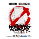 "Modenine x T.R x Doc Def – ""Wrong Number"""