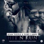 """Sean Tizzle – """"Hit & Run"""" ft. Tory Lanez"""
