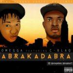 Omegga – Abrakadabra f. C-blaq