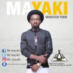 """Mayaki – """"Minister Pikin"""""""