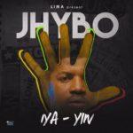 """Jhybo – """"Iya Yin"""""""