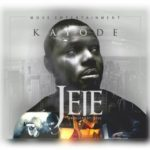 Kayode – Jeje [Prod. By Qasebeatz]