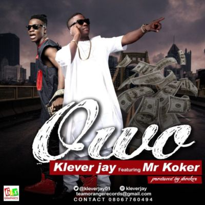 klever-jay-owo-ft-koker-art