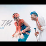 "VIDEO: MR TM – ""You And I"""