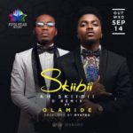 "VIDEO: Skiibii – ""Ah Skiibii"" ft. Olamide"