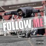 """Stanley Enow – """"Follow Me"""""""