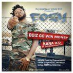 "Cozy – ""Kana 2.0"" ft. Pepenazi & Jumabee + ""Boiz Go Win Money"""