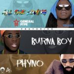 "General Pype – ""All The Loving"" ft. Burna Boy & Phyno"