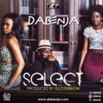 Dabenja – Select (Prod. by DJ Coublon)