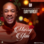 "OJAYY Wright – ""Marry You"""