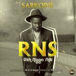 """Sarkodie – """"RNS"""" (Rich Nigga Shit)"""
