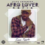 "Sean Tizzle – ""Afro Lover"" | Refix (JiLex Anderson)"