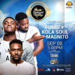 Come Listen To Funbi, Magnito And Kola Soul At Today's Edition Of Music+ Unplugged Thursdays