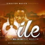 Big Slim – iLe f. Bolo J  (Prod by Dr Jazz)