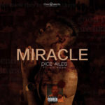 "VIDEO: Dice Ailes – ""Miracle"" f. Lil Kesh"