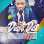 "AUDIO + VIDEO: Chukky – ""Dis & Dat"""