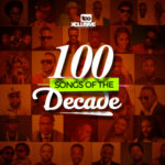 TOP 100 SONGS OF THE DECADE #1-50