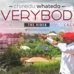 """VIDEO: Chinedu Whatedo – """"Everybody"""""""