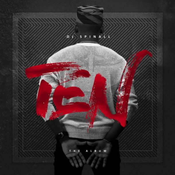 Image result for DJ Spinall – Ten (Album)