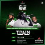 Let The Countdown Begin! The #HeinekenLiveYourMusic Hosted By T-Pain Is 24 Hours Away And Here's Our Own TAKEOVER Playlist