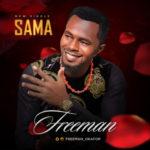 "VIDEO: Freeman – ""Sama"""
