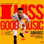 VIDEO: Jumabee – I Miss Good Music f.Sound Sultan, Niyola, Banky W & Chigurl