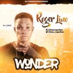 AUDIO + VIDEO: Roger Lino – Wonder (Prod. Classic)