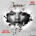 """Runz – """"Not My Real Face"""""""