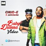 VIDEO: Chuq-e  – Baby Dianna f. Selebobo