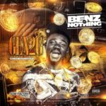 "Gen2G – ""Benz Or Nothing"" f. Cokeboydizzle"