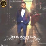 "Mr Zoyla – ""Dance Sorrow Away"" (Prod. By Benjamz)"
