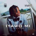"Irish17 – ""Iyawo Mi"""