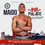 "Maido – ""Mr Police"""
