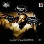 "VIDEO: DJ Neptune – ""Marry"" ft. Mr Eazi"