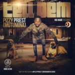 "AUDIO + VIDEO: Pizzy Priest – ""Tell Dem"""