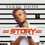 "VIDEO: Sammy Davids – ""Story"""