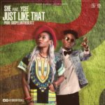 "SHE – ""Just Like That"" ft. Ycee (Prod by GospelOnDeBeatz)"
