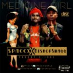 "Spaccx – ""Medicine Girl"" f. Bishop Swagg"