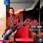 """Sey Byth – """"Aya Oba"""""""