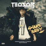 "Teasar – ""Shake Body"" (Prod. Princeton & RexMadeIt)"
