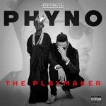 "Phyno Set To Drop "" The Playmaker"" Album 