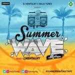 "DJ Kentalky – ""Summer Wave"" (Mixtape)"