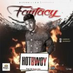 "Hotbwoy – ""Fantasy"" (prod by Young John)"