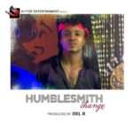 "VIDEO: Humblesmith – ""Change"""