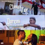 "VIDEO + AUDIO: Climax Jay – ""Doremi"" (Prod By DJ Coublon)"