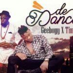 "VIDEO: Geeboyy – ""De Dance"" f. Timaya"