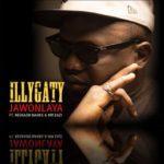 "iLLBLiSS – ""JawonLaya"" f. Reekado Banks & Mr Eazi"
